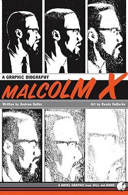 Malcolm X By Helfer, Andrew/ Duburke, Randy (ILT)