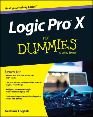 Logic Pro X for Dummies By English, Graham