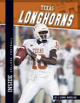 Texas Longhorns By Roselius, J Chris